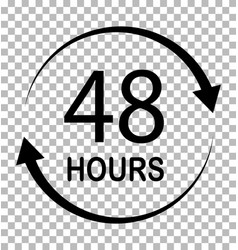 48 hours on transparent background 48 hours sign vector