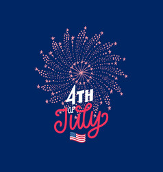 4th july hand lettering with firework vector image