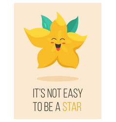 Bright poster with cute cartoon carambola vector