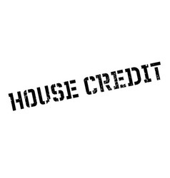 house credit rubber stamp vector image