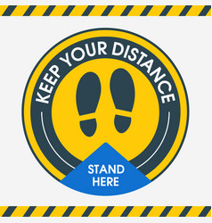 keep your distance stand here round floor vector image