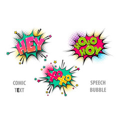 Set comic text speech bubble hey hoho xoxo vector