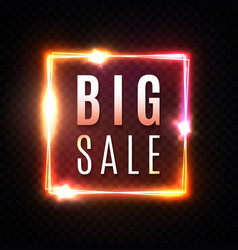 big sale banner neon square discount sign vector image