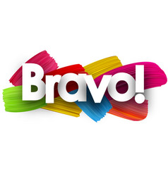 bravo poster with brush strokes vector image
