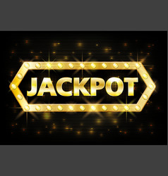 Jackpot gold casino lotto label with glowing lamps vector