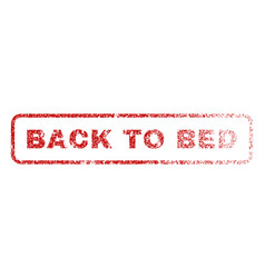 Back to bed rubber stamp vector