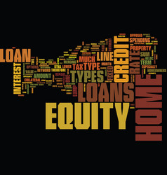 Z types of home equity loans text background word vector