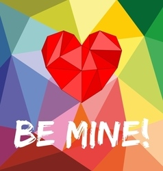 Be mine valentines card with heart vector image