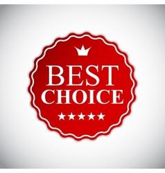 Best Choice Golden Label EPS10 vector image