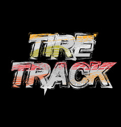 black tire track grunge background vector image