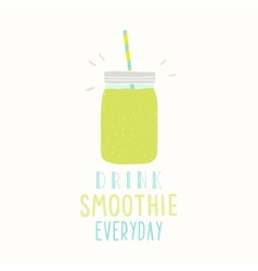 Drink smoothie everyday Cute hand drawn jar vector image