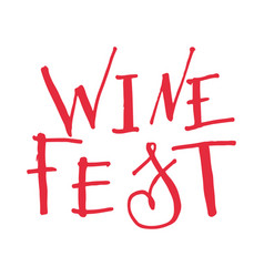 Lettering for wine fest vector