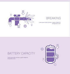 Pipe breaking and battery capacity concept vector