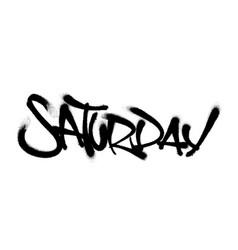 sprayed saturday font with overspray in black over vector image