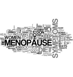 when it comes to menopause you are what you eat vector image