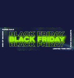 black friday neon typography banner poster or vector image
