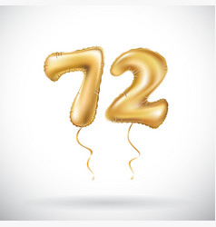 golden number 72 seventy two metallic balloon vector image
