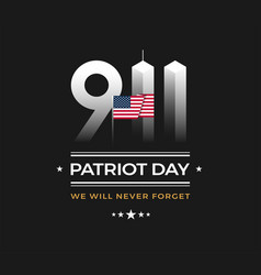 patriot day 911 memorial with usa flag 911 vector image