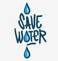 save water liquid drip drop design vector image