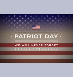 Patriot day 911 september 11 2001 banner vector
