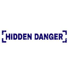 Scratched textured hidden danger stamp seal vector