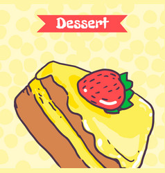 Piece of cake with strawberries and yellow glaze vector