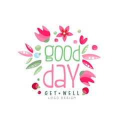 Good day get well logo design element can be vector