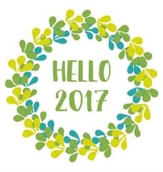 Hello 2017 New Year green wreath isolated vector