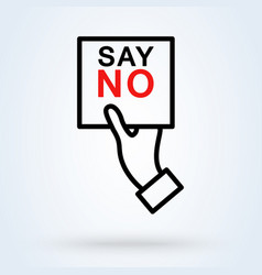 Human hand with banner say no icon or logo line vector