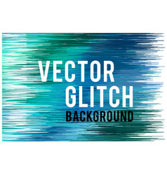 Glitch background glitch background vector