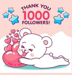 Cute bear hugging hearts thanks 1k followers vector