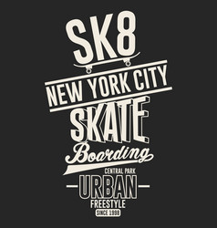 skateboarding freestyle new york t-shirt graphic vector image