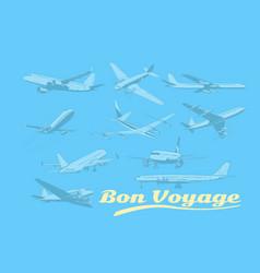 bon voyage set of aircraft air transport vector image