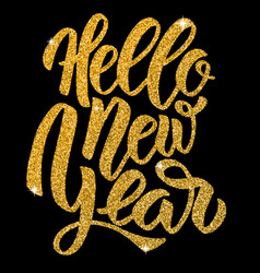 hello new year hand drawn lettering in golden vector image