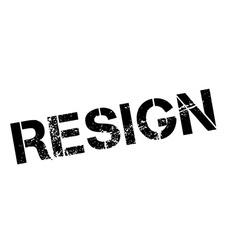 Resign black rubber stamp on white vector