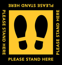 Social distancing banner please stand here vector