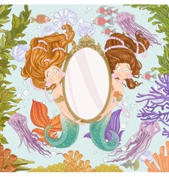 Two lovely mermaidholding a big mirror undersea vector