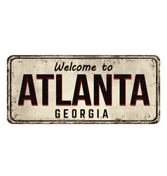 welcome to atlanta vintage rusty metal sign vector image