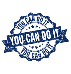 you can do it stamp sign seal vector image