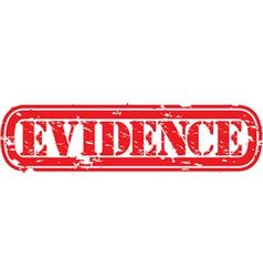 Evidence grunge rubber stamp vector