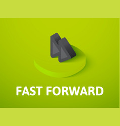 Fast forward isometric icon isolated on color vector
