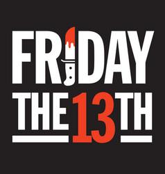 Friday 13th design vector