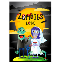 Zombies love poster with married zombie couple vector