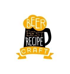 Best Recipe Beer Logo Design Template vector image vector image