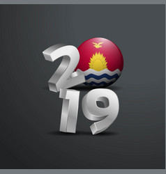 2019 grey typography with kiribati flag happy new vector