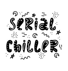 hand-drawn lettering in sloppy style doodles vector image