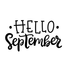 Hello september poster autumn ink lettering vector