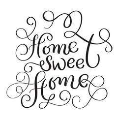 Home Sweet Words On White Background Hand Vector Image