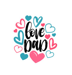 love dad calligraphic inscription for vector image