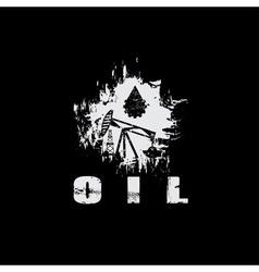 oil industry grunge design template vector image